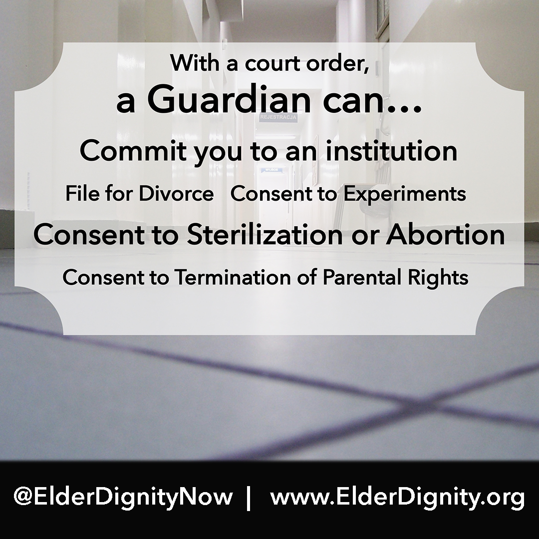 With a court order, guardian can...